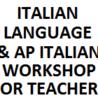 Seminario per insegnanti di italiano e AP Italian presso l'Ambasciata d'Italia a Washington DC