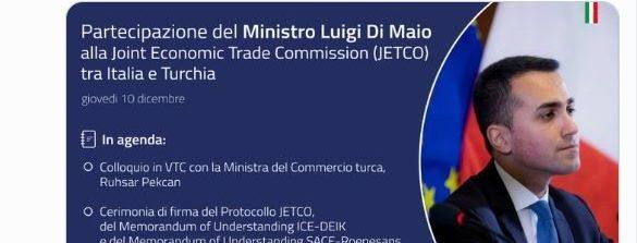 Italia-Turchia, seconda sessione in formato virtuale della Joint Economic and Trade Commission (JETCO)