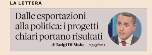 """Lettera del Ministro Di Maio a Il Sole 24 Ore: """"Dalle esportazioni alla politica: i progetti chiari portano risultati"""""""
