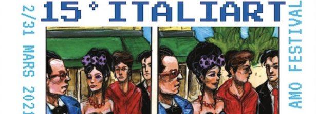 Festival Italiano ITALIART, Appello ai Comites, sostenete la cultura italiana all'estero!