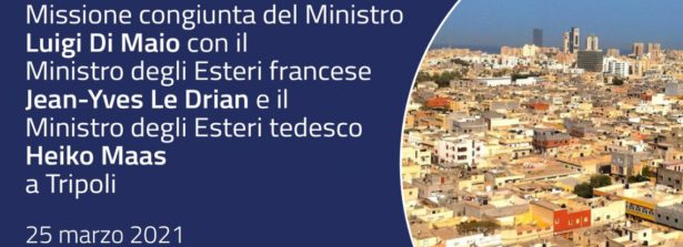 """Di Maio a Tripoli: """"L'Europa continuerà a rimanere a fianco del popolo libico e a sostenerlo nel suo cammino verso la pace"""""""