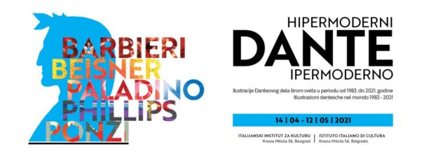 """Verrà inaugurata all'IIC di Belgrado il 14 aprile la mostra """"Dante ipermoderno. Illustrazioni dantesche nel mondo 1983-2021"""""""
