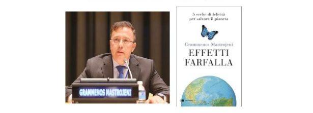 """""""Effetti farfalla: 5 scelte di felicità per salvare il pianeta"""": Grammenos Mastrojeni ospite a Francoforte"""