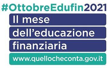 """Mese dell'Educazione Finanziaria 2021: """"Prenditi cura del tuo futuro"""""""