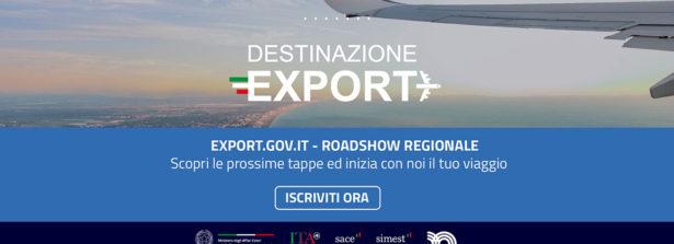 Da lunedì 27 settembre Export.Gov.it: un Roadshow virtuale in 4 tappe con Destinazione Export