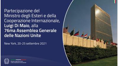 Partecipazione del Ministro degli Esteri e della Cooperazione Internazionale, Luigi Di Maio, alla 76ma Assemblea Generale delle Nazioni Unite