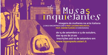 """Brasile, Istituto Italiano di Cultura di San Paolo: """"Muse inquietanti. Immagini di donne nell'arte italiana"""""""